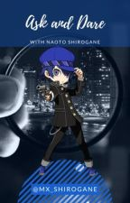 Ask and Dare w/ Naoto Shirogane by Mx_Shirogane