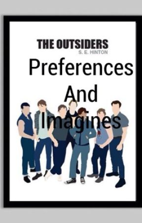 The Outsiders Preferences - What kind of pet you have - Wattpad