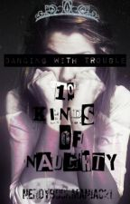 DANCING WITH TROUBLE: 10 KINDS OF NAUGHTY by NerdyBookManiac21