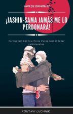 ¡Jashin-sama jamás me lo perdonara! (EDITANDO) by SwapySans1935