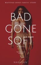 Bad gone soft by Naelean