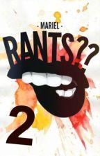 Rants Too?? by sleepystyles-