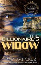 The Billionaire's Widow by MayumiCruz501