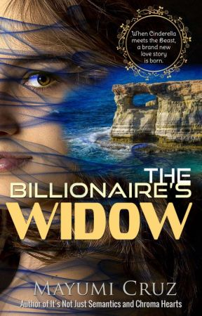 The Billionaire's Widow (sample Chapters: full book on Amazon) by MayumiCruz501