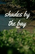 Shades By The Bay by tangling_threads