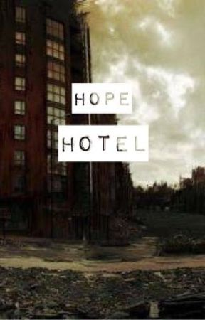 Hope Hotel by Young_is_Free