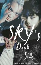 SKY's DARK SIDE ●smut● by its_someonee