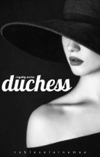 The Duchess by Eine_Robles