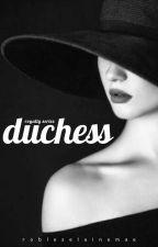 The Duchess by Eine_Robles
