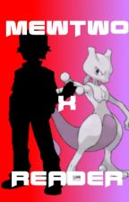 Revenge - A Mewtwo X Reader Fanfiction by PokemonRater