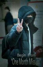 """Begin From """"One Month Mission"""" [Jung Kook FF] by EZZYRAMADHINA"""
