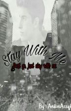 stay with me by AndiniAzzqhra