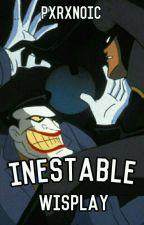 inestable ; wisplay by frauclarissa