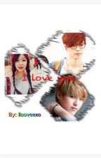 I love you (EXO FANFIC) //COMPLETE// by xxevoxx