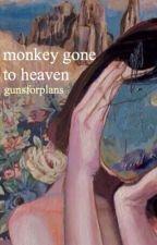 monkey gone to heaven by gunsforplans