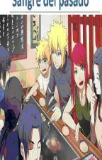 Sangre del pasado (Naruto: Fugaku-Minato, ItaDei, Sasunaru) by FullbusterFic