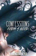 Confessions From A Nerd by kissingthenerd