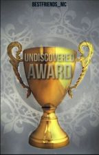 Undiscovered Award 2017 by bestfriends_MC