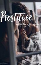 Prostitué malgré moi by 0oMarieo0