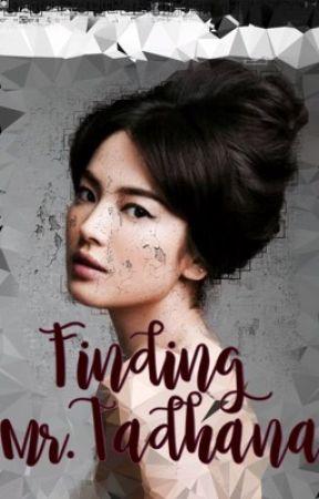 Finding Mr. Tadhana [SongSong/KiKyo FanFic] by itschuchayyy