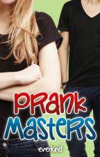 Prank Masters by elvionina