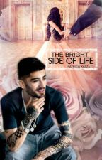 The Bright Side Of Life by StoryWithHeart