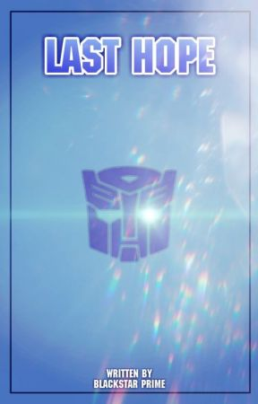 Transformers Last Hope by BlackstarPrime