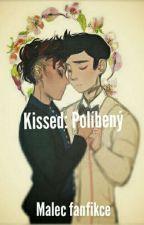 Kissed: Políbený (MALEC CZ) by BarunkaFronkova