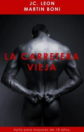 LA CARRETERA VIEJA by JCLeon