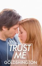 Trust me. by goldshington