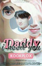 Daddy I need you ★ JungKook x Bts by Kookplox