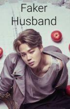 Faker Husband (BTS Jimin ff) by BYL3225