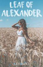Leaf of Alexander by coldWIN