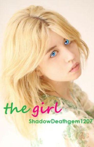 The Girl (ON HIATUS)