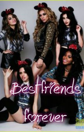 Best Friends Forever by camren72795