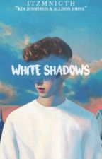 White Shadows'    الظِلال البيضاء by _xkhxo