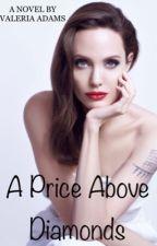 A Price Above Diamonds by AdamsValeria