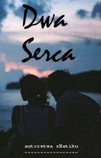 Dwa Serca by xNatiku