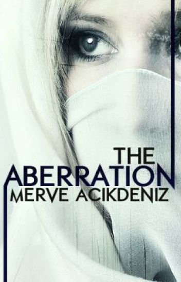 The Aberration (Completed)