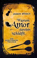 Warum Amor danebenschießt. by Whiscy
