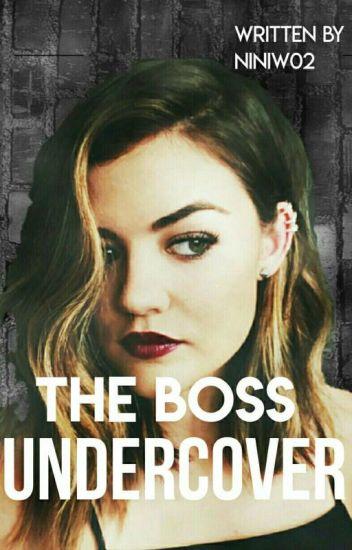 The Boss undercover #Wattys2017