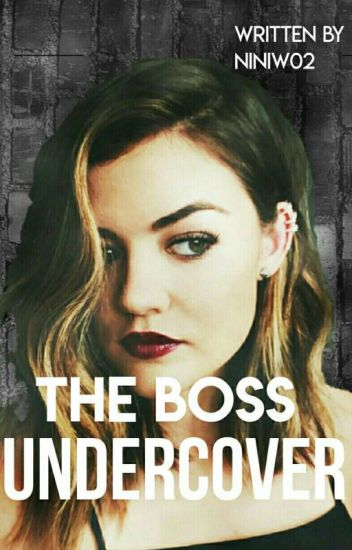 The Boss Undercover