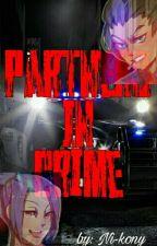 Partners In Crime |Deunnie| TERMINADA by Ni-kony