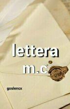 lettera m.c by gzjmalik