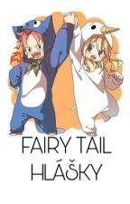 Fairy Tail Hlášky by NinaBts