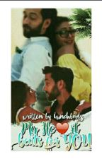 My Heart Beats For You (A ShivIka SS)  ||✓|| by LunchbirdS