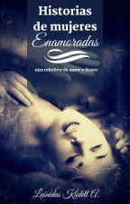 Historias De Mujeres Enamoradas by NinaKudell