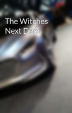 The Witches Next Door by jak3102