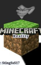 Minecraft Reality by StingSsS17