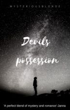 Devil's Possesion by mysteriousblonde